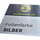 Folienfarbe Silber - Aufkleber ohne Laminat
