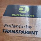 Folienfarbe Transparent - Aufkleber ohne Laminat